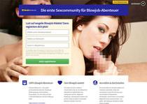 Blowjob-Community für Sex-Kontakte in deiner Nähe. Die erste Sexcommunity für echte Blowjob-Abenteuer. Sexdating-Portal für Blowjob
